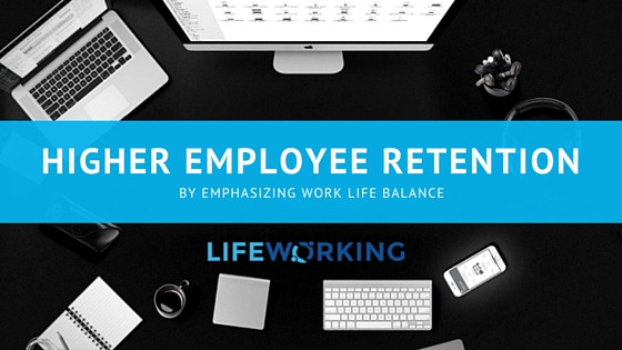 How Work Life Balance Affects Retention Rates